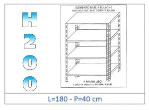IN-46918040B Shelf with 4 smooth shelves bolt fixing dim cm 180x40x200h